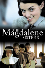 The Magdalene Sisters is similar to Mountains of the Moon.