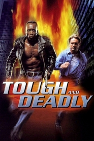 Tough and Deadly is similar to Jumanji.