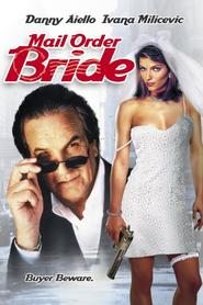 Mail Order Bride is similar to Deception.