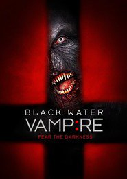 The Black Water Vampire is similar to Untitled Victoria Pile Project.