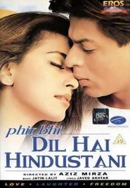 Phir Bhi Dil Hai Hindustani is similar to The Magic of Hollywood... Is the Magic of People.