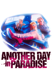Another Day in Paradise is similar to Band of Robbers.