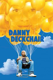 Danny Deckchair is similar to Xanadu.