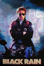 Black Rain is similar to Natural Born Killers.