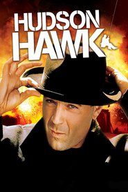 Hudson Hawk is similar to Harold & Kumar Escape from Guantanamo Bay.