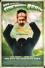 Man with the Screaming Brain is similar to The Love Guru.