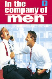 In the Company of Men is similar to Next of Kin.