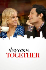 They Came Together is similar to The Duchess and the Dirtwater Fox.