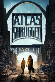 Atlas Shrugged II: The Strike is similar to Tears of the Sun.