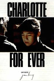 Charlotte for Ever is similar to Happy Ending.