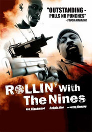Rollin' with the Nines is similar to Band of Robbers.