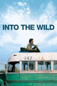Into the Wild is similar to 13 Hours: The Secret Soldiers of Benghazi.