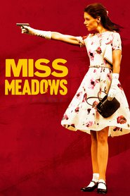 Miss Meadows is similar to The Sob Sister.