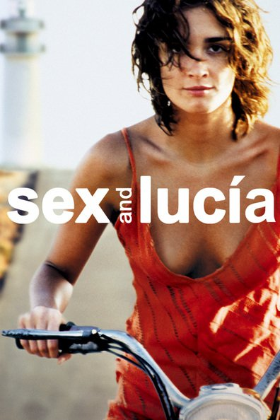 Lucia y el sexo cast, synopsis, trailer and photos.