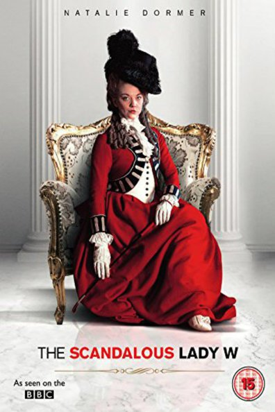 The Scandalous Lady W cast, synopsis, trailer and photos.