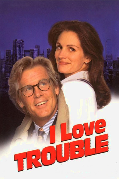 Movies I Love Trouble poster