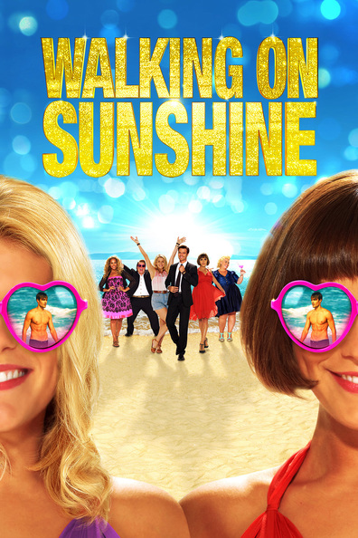 Walking on Sunshine cast, synopsis, trailer and photos.