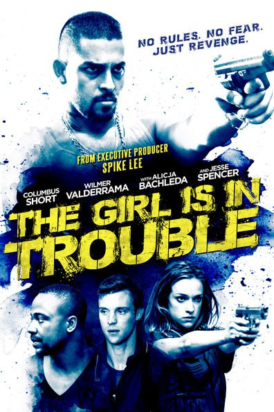 The Girl Is in Trouble cast, synopsis, trailer and photos.
