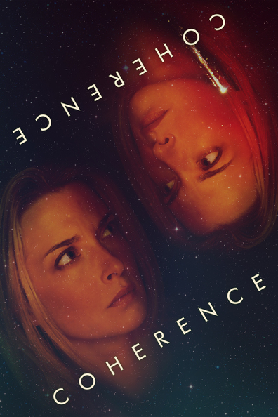Coherence cast, synopsis, trailer and photos.