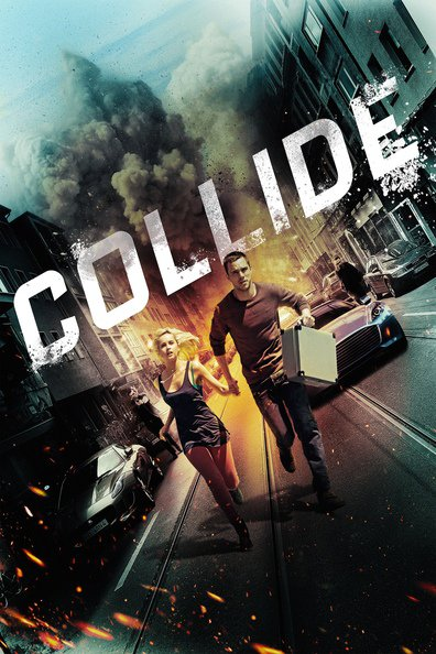 Collide cast, synopsis, trailer and photos.