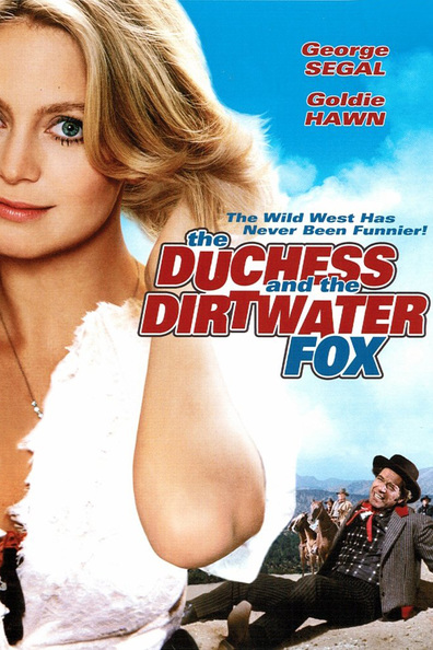 Movies The Duchess and the Dirtwater Fox poster