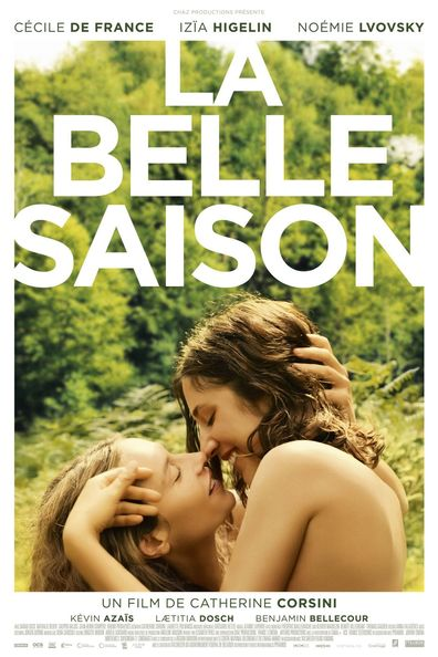 La belle saison cast, synopsis, trailer and photos.