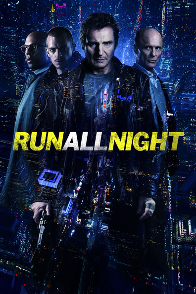 Run All Night cast, synopsis, trailer and photos.