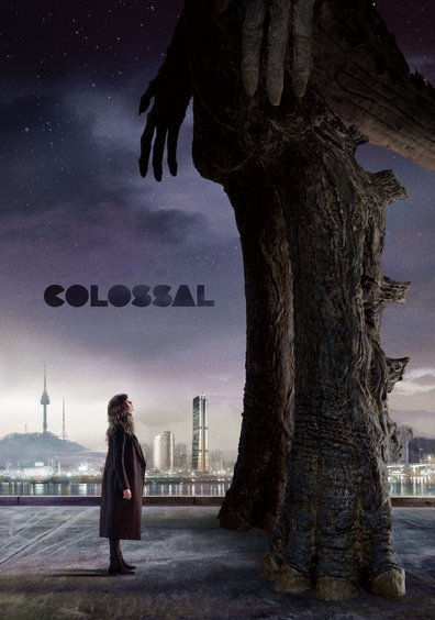 Colossal cast, synopsis, trailer and photos.