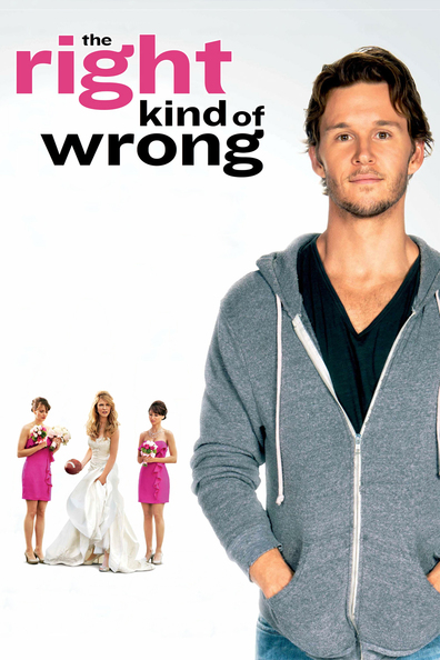The Right Kind of Wrong cast, synopsis, trailer and photos.