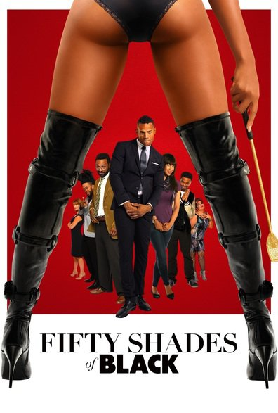 Fifty Shades of Black cast, synopsis, trailer and photos.