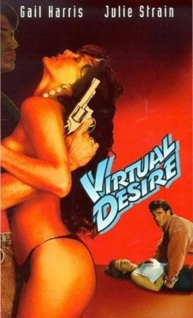 Virtual Desire cast, synopsis, trailer and photos.