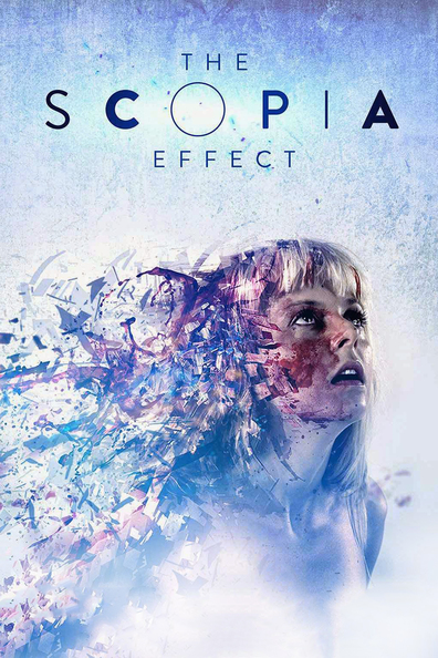 The Scopia Effect cast, synopsis, trailer and photos.