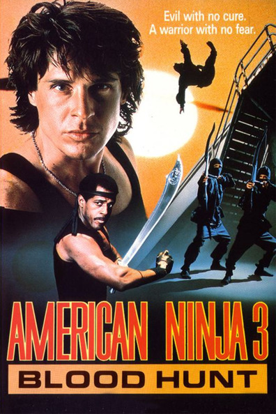 American Ninja 3: Blood Hunt cast, synopsis, trailer and photos.