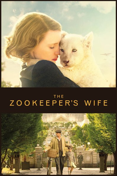 The Zookeeper's Wife cast, synopsis, trailer and photos.