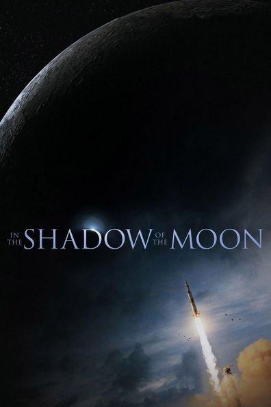 Movies In the Shadow of the Moon poster