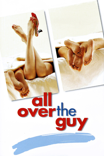 Movies All Over the Guy poster