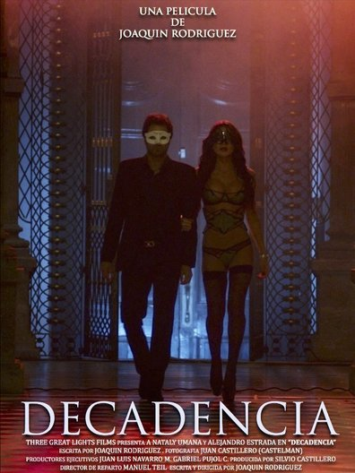 Decadencia cast, synopsis, trailer and photos.