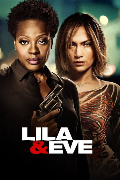 Lila & Eve cast, synopsis, trailer and photos.