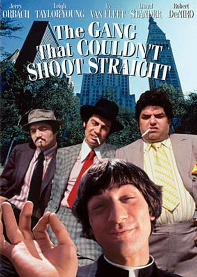 Movies The Gang That Couldn't Shoot Straight poster