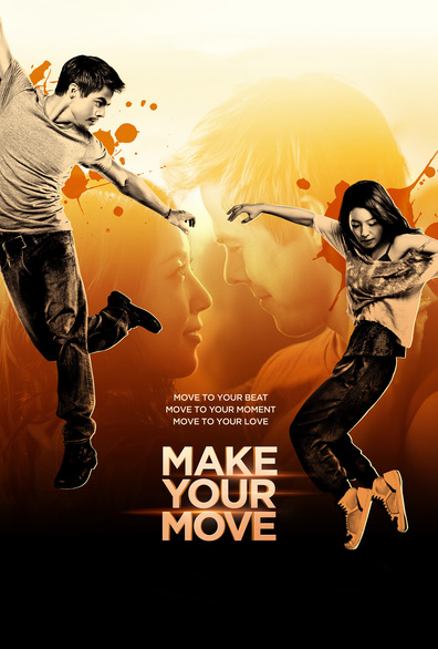 Make Your Move cast, synopsis, trailer and photos.