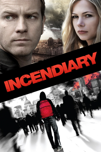 Movies Incendiary poster