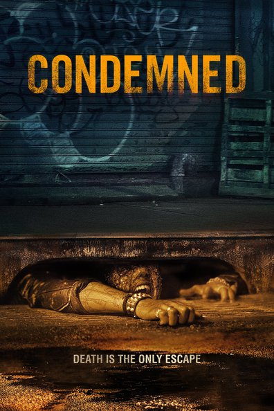 Condemned cast, synopsis, trailer and photos.