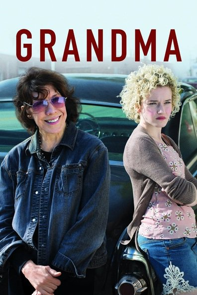 Grandma cast, synopsis, trailer and photos.