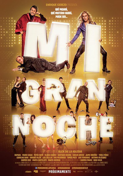 Mi gran noche cast, synopsis, trailer and photos.