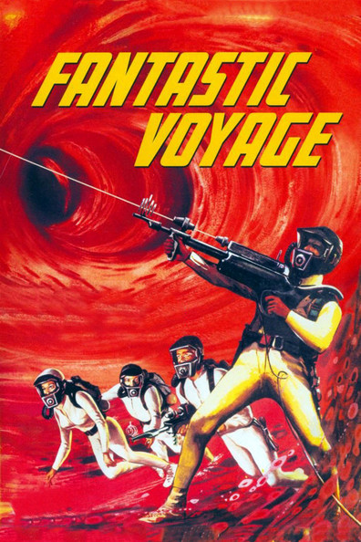 Fantastic Voyage cast, synopsis, trailer and photos.