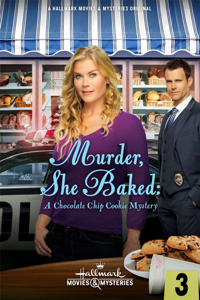 Movies Murder, She Baked: A Chocolate Chip Cookie Mystery poster