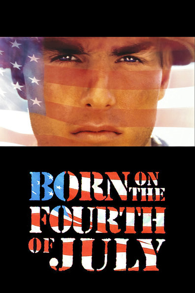 Movies Born on the Fourth of July poster