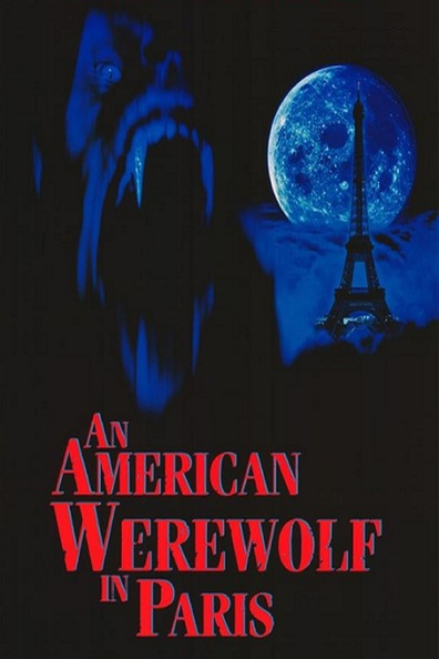 An American Werewolf in Paris cast, synopsis, trailer and photos.