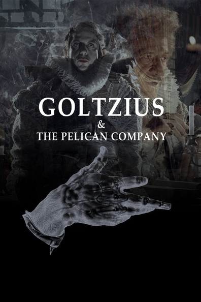 Movies Goltzius and the Pelican Company poster