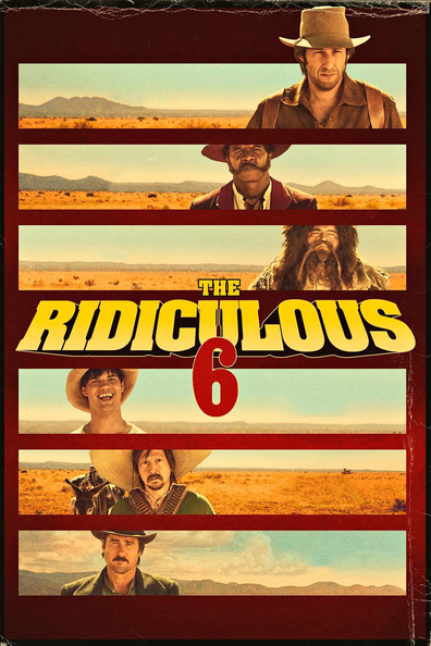 The Ridiculous 6 cast, synopsis, trailer and photos.